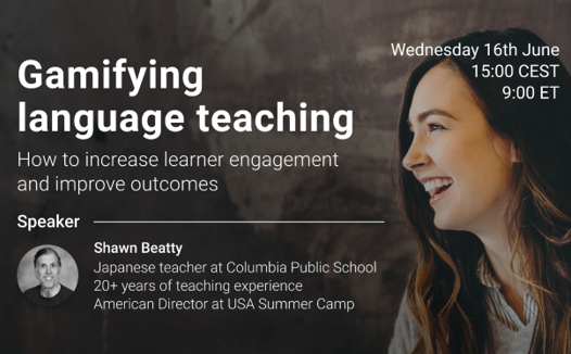 """""""Gamifying language teaching to increase learner engagement and improve outcomes"""" online seminar"""