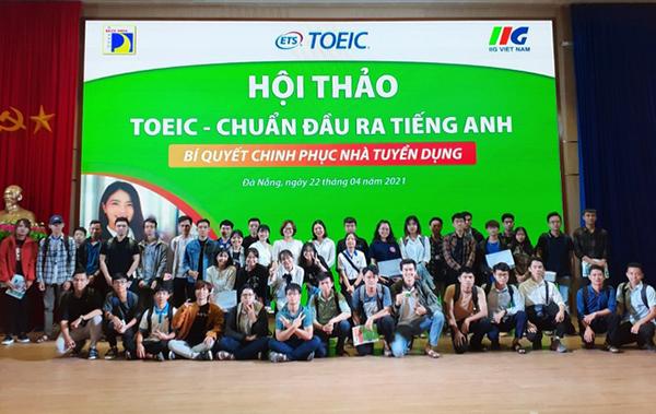 Sinh viên miền Trung quan tâm tới TOEIC như một hành trang thiết yếu cho sự nghiệp tương lai