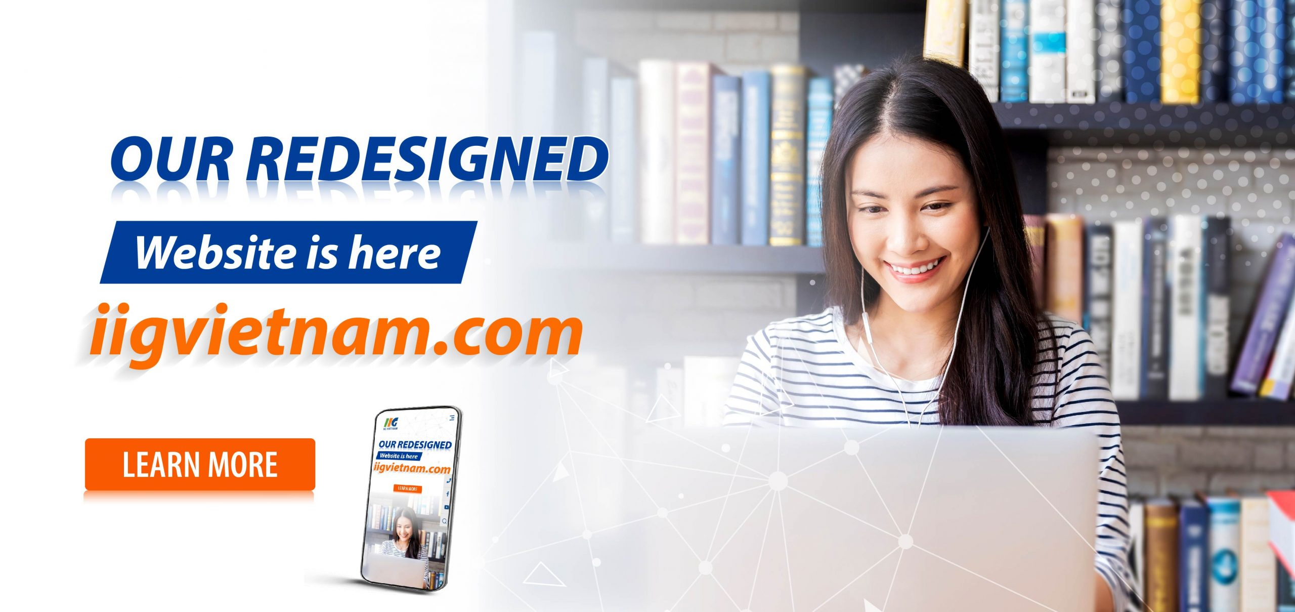 Announcing the launch of our redesigned website – iigvietnam.com