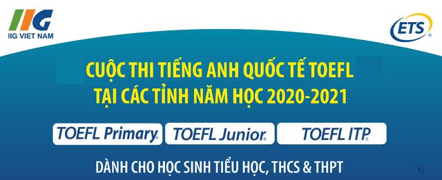 Sôi động mô hình sân chơi tiếng Anh quốc tế TOEFL tại các tỉnh