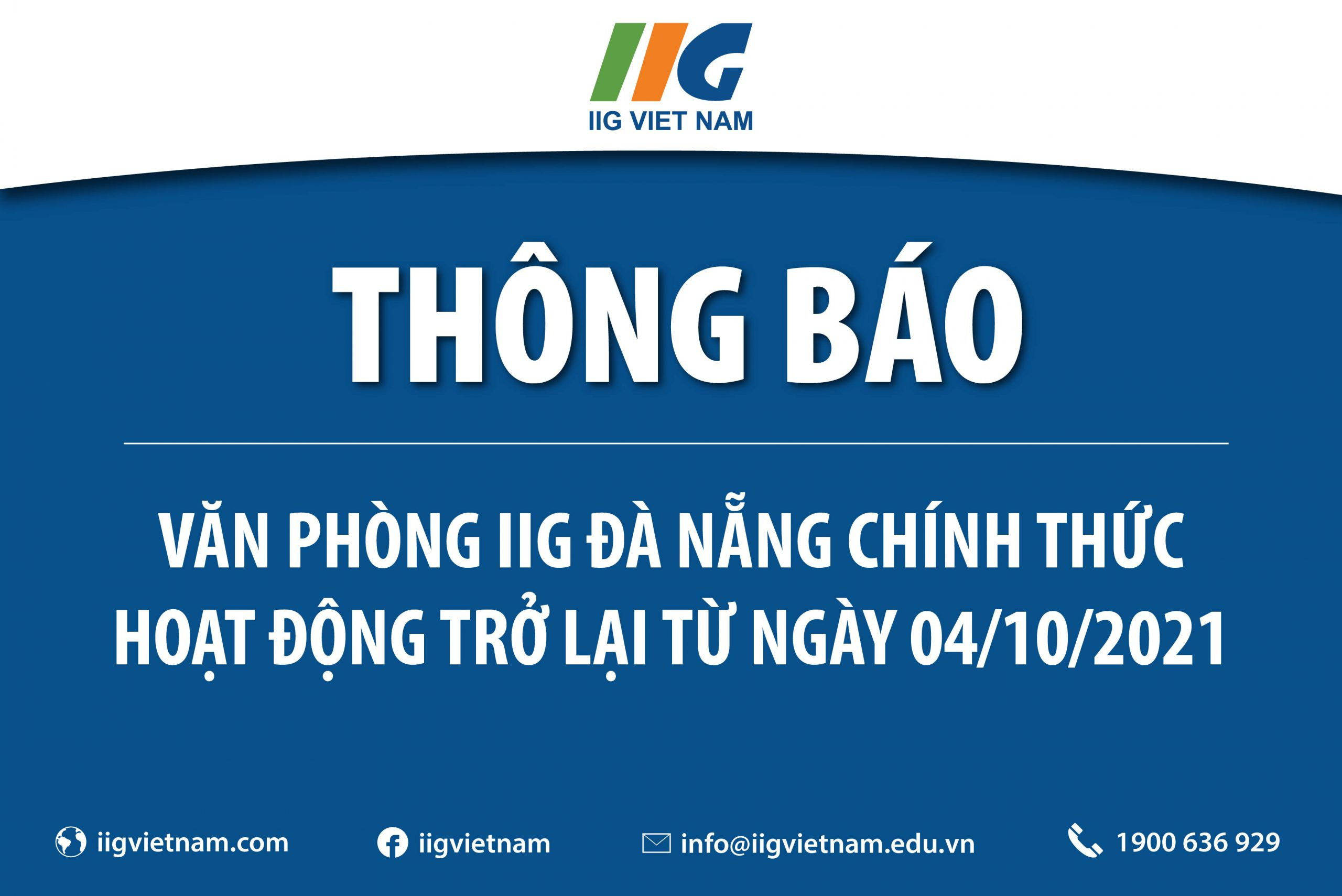 Thông báo: Văn phòng IIG Đà Nẵng chính thức hoạt động trở lại từ ngày 04/10/2021