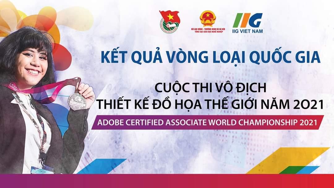 Thông báo kết quả Vòng loại Quốc gia Cuộc thi Vô địch Thiết kế đồ họa thế giới – ACAWC 2021