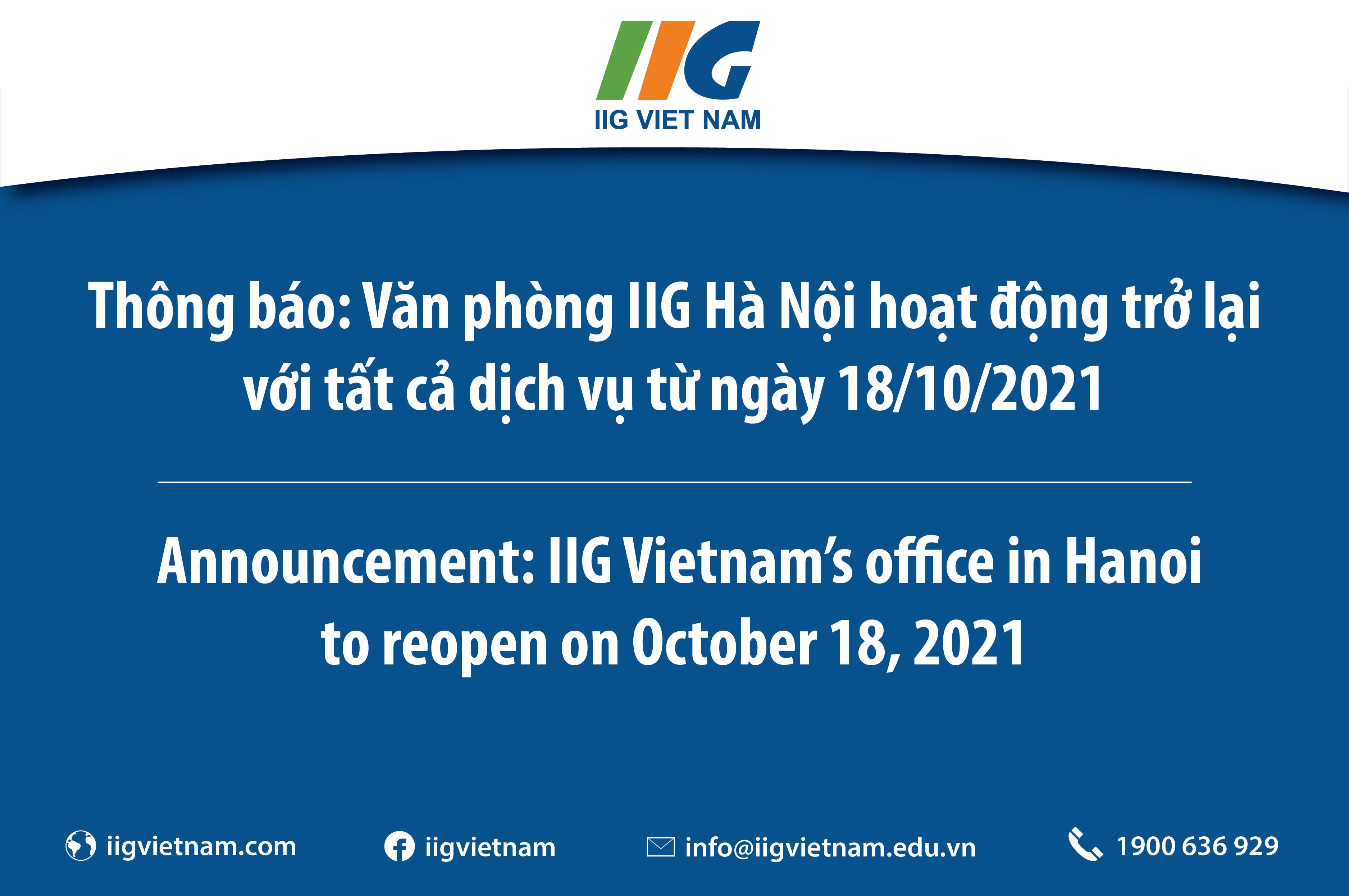 Thông báo: Văn phòng IIG Hà Nội hoạt động trở lại với tất cả dịch vụ từ ngày 18/10/2021/ Announcement: IIG Vietnam's office in Hanoi to reopen on October 18, 2021